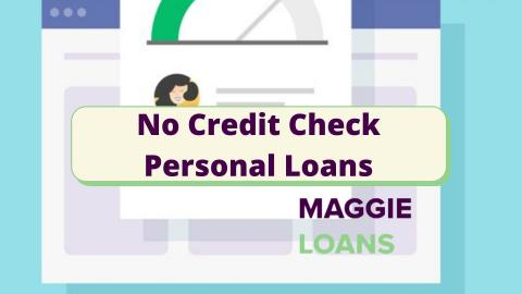 Personal Loans with No Credit Check