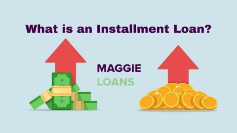 What is an Installment Loan